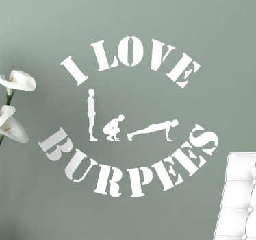 Vinilo decorativo I love Burpees