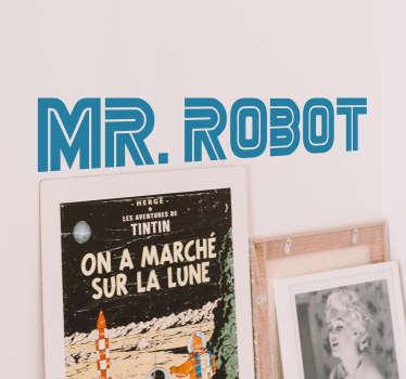 Adesivi serie tv con una rappresentazione della serie americana di successo Mr. Robot. Siccome è monocolore, puoi sceglierlo in più di 50 colori