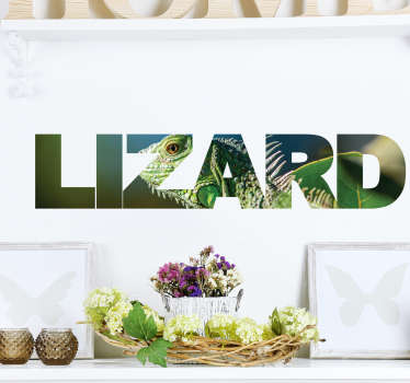 "This wall sticker consists of the word ""lizard"" however the text is filled in with an image of a gecko lizard in the wild."