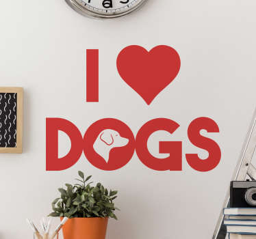 I heart dogs Wall Sticker. Dogs have and will always be faithful friends and true companions.