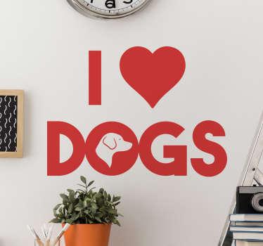 Naklejka I love dogs