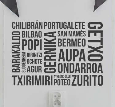 Vinilos del País Vasco con palabras y lugares de la provincia de Vizcaya. Diseño original para decorar la estancia de tu casa que desees.