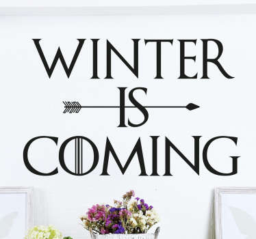"Then this is the perfect wall sticker for you. This wall art consists of the famous phrase ""Winter is coming."""