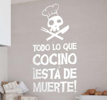 """Vinilos para personalizar tu cocina con un diseño llamativo y moderno con el texto """"todo lo que cocina está de muerte""""."""
