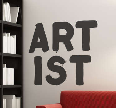 "The wall sticker consists of the word ""artist"" and is divided into 2 parts. Each part is made up of the letters ""art"" and ""ist""."