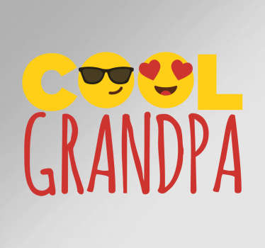 "The adhesive film consists of the lettering ""Cool Grandpa"" and is decorated with funny emoticons."