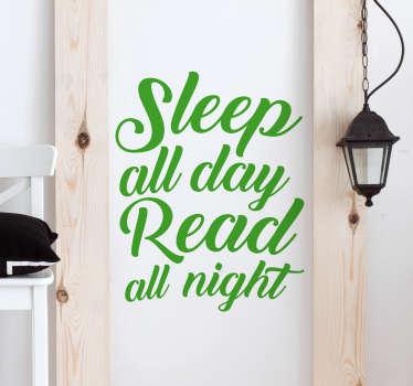 Naklejka Sleep all day read all night