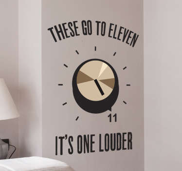 "Funny wall sticker with a reference to the famous scene in Spinal Tap where they talk about how their speakers are louder than most because ""these go to 11"". This hilarious music wall sticker is the perfect homage to comedy, rock music and film."