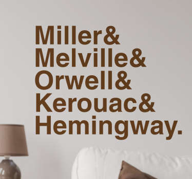This wall decal consists of the name of famous authors such as Orwell, Hemingway and Miller.