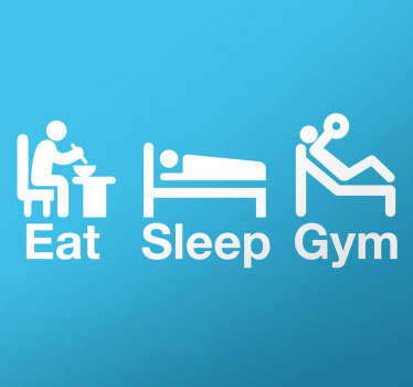 "This fitness wall sticker of consists of the words ""Eat, Sleep and Gym"" Above each word is a man carrying out the action of the verb."