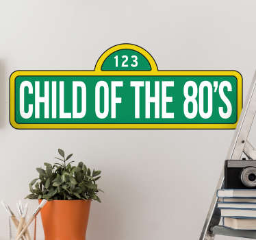 Wall Sticker for children of the 80's. A nice wall decoration for those who grew up or were born in the 80's.
