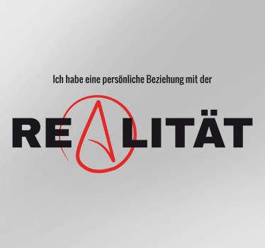 Aufkleber Atheismus Realität
