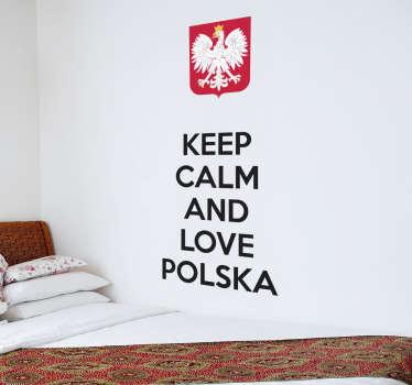 Naklejka dekoracyjna Keep Calm and Love Polska