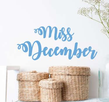 Miss december vägg klistermärke