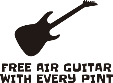 TenStickers. Muursticker Air Guitar with every Pint. Muursticker met een afbeelding van een gitaar met daaronder de Engelse tekst ¨Free Air Guitar with every Pint¨.