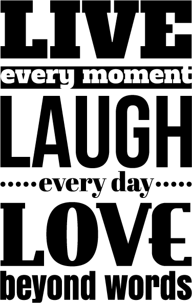 TenStickers. Original Live Laugh Love Quote. If you're looking for the perfect inspirational decorative wall sticker for your family home, look no further than this Live Laugh wall sticker!