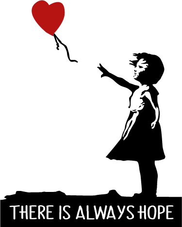 TenStickers. Banksy always hope wall decal. This wall decal will decorate your room with a positive message. This sticker with the famous Banksy design and the text 'there is always hope' will bring a positive atmosphere into your home.
