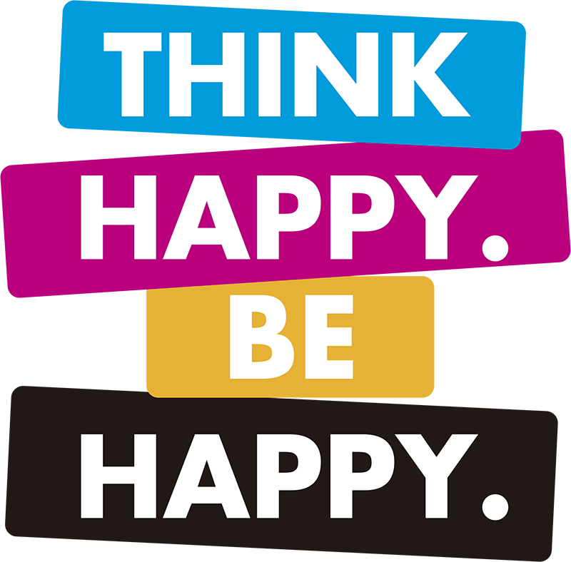TenStickers. Think Happy be Happy Wall Text Sticker. Always remind yourself to be happy with this wall text sticker! Think, happy, be happy! Anti-bubble vinyl. +10,000 satisfied customers.