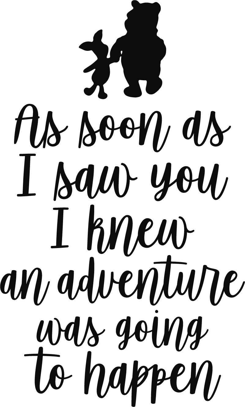 TenStickers. Winnie the Pooh Adventure Quote Wall Sticker. Decorate the wall of your home with this fantastic Winnie the Pooh quote sticker! Choose your size.  It is easy to apply and extremely long-lasting.
