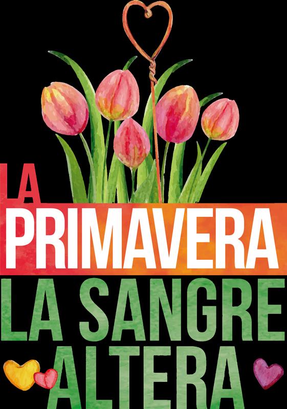 """TenVinilo. Vinilo decorativo flores refrán popular primavera. Vinilo de flores bonitas y grandes con refrán popular que cita """"la primavera la sangre altera"""" con corazones. Envío a domicilio ¡Envío a domicilio!"""