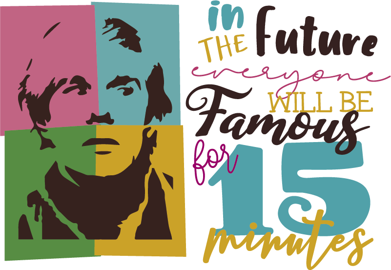 TenStickers. Andy Warhol Fame Quote Sticker. Decorate your wall with this superb pop art wall sticker, depicting the classic ´15 minutes of fame´ quote! Anti-bubble vinyl.