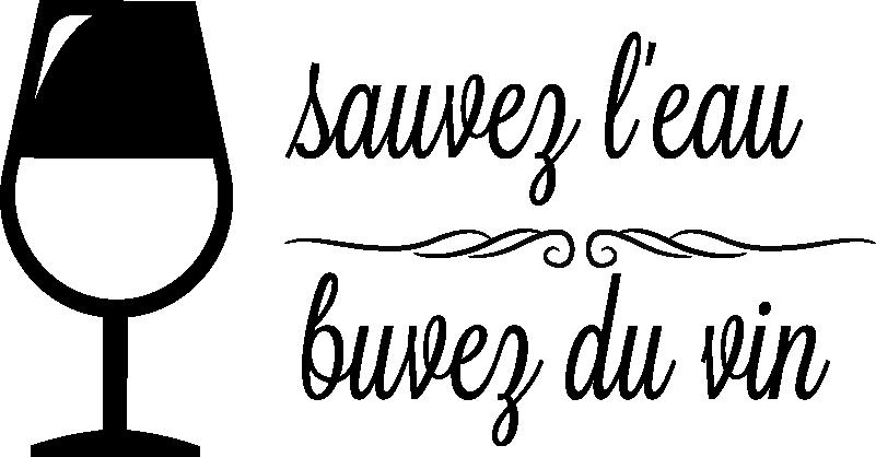 """TenStickers. Sticker Maison Sauvez l'eau Buvez du vin. Si vous voulez décorer les murs de votre cuisine avec humour et convivialité, rien de tel que ce sticker texte """"sauvez l'eau buvez du vin""""."""