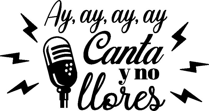 """TenVinilo. Vinilo frase Cielito Lindo y Querido. Pegatina formada por el texto """"Ay, ay, ay, ay, Canta y no llores"""" de la canción """"Cielito Lindo"""" del cantante Jorge Negrete. +20 Colores Disponibles."""