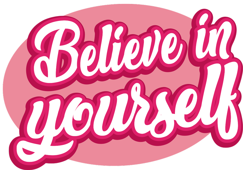 TenStickers. Believe in Yourself Samsung Sticker. Make sure you always remember to believe in yourself with this fantastic Samsung sticker, depicting the words ´believe in yourself´!
