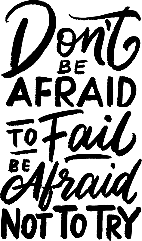 TenStickers. Don't Be Afraid Quote Sticker. Start following your dreams and achieving your goals with this awesome motivational wall sticker. Choose from over 50 colours!