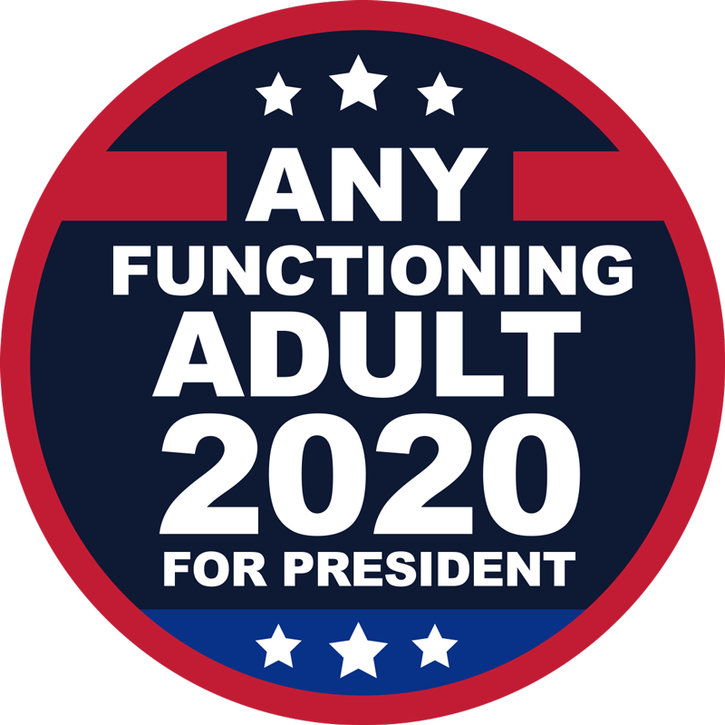 TenStickers. Any Functioning Adult Bumper Sticker. Start fighting back against ignorance with this amazing political bumper sticker. Free worldwide delivery available now!