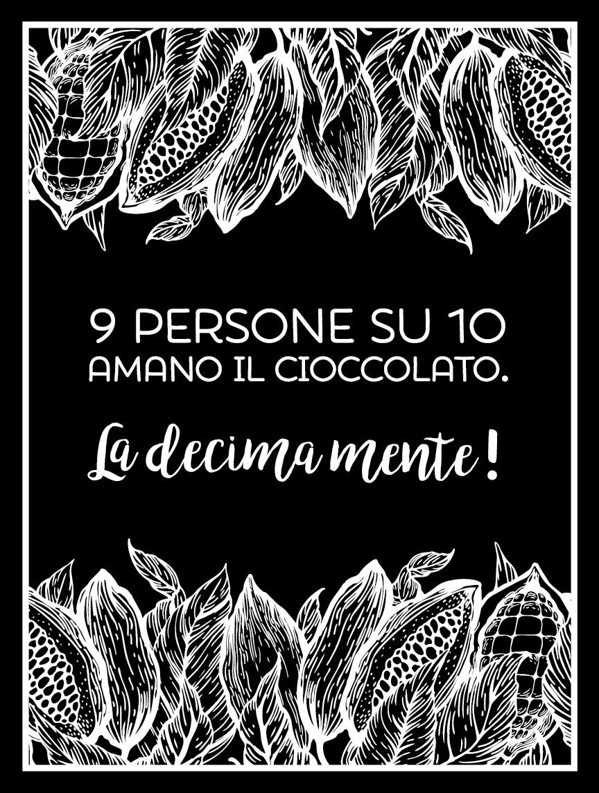 """TenStickers. Adesivo murale cucina frase sul cioccolato. Esprimi il tuo amore per il cioccolato con la nostra scritta murale adesiva che dice """"9 persone su 10 amano il cioccolato La decima mente!"""""""