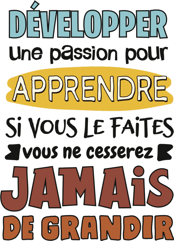 TenStickers. Passion pour l'apprentissage fr sticker mural de motivation. Passion pour l'apprentissage fr motivation sticker mural design d'inspiration message texte dans un beau texte qui créera une surface unique.