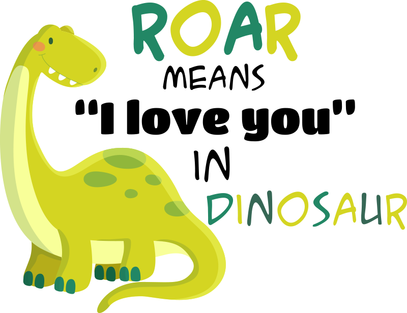 TenStickers. Dinosaur Roar I Love You wall decor. Children animal illustation wall sticker of a dinausaur with beautiful text in colours that will be beautiful to decorate baby's room. Easy to apply.