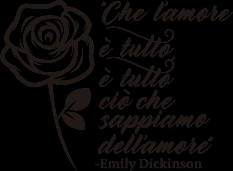TenStickers. Frase amore dickinson citazione decalcomania. La sticker d'amore della parete della casa facile da applicare e molto decorativa cita frasi con fiori di rosa che puoi scegliere in qualsiasi colore per abbellire la casa.