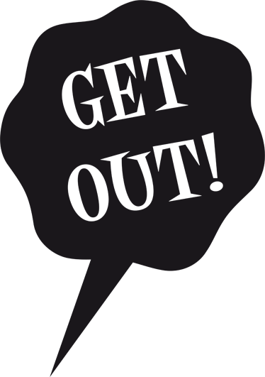 TenStickers. Get Out! Decorative Window Sticker. A window decal to decorate your office or home! A fun sticker to let out your deep thoughts!