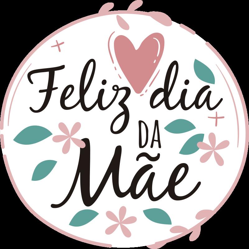 """TenStickers. Vinil para montras Feliz Dia da Mãe floral. Autocolante para montras de acontecimentos feito para o Dia da Mãe. Um design em círculo com o texo """"Feliz dia da Mãe"""" decorado com flores e corações."""