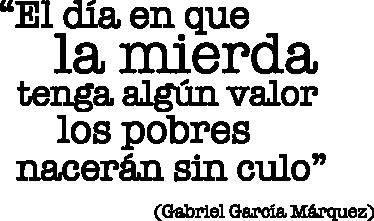 TenVinilo. Vinilo decorativo valor de la mierda. Original adhesivo monocolor con una hilarante frase del autor colombiano Gabriel García Márquez.