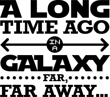"TenStickers. Sticker decorativo galaxy far away. ""Tanto tempo fa, in una galassia lontana lontana..."" frase che compare all'inizio dei film di Guerre Stellari in un originale adesivo murale."