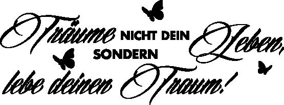 TenStickers. Träume Text Sticker. Dekorativer Text Sticker - Träume nicht dein Leben, sondern Lebe deinen Traum! Motivationsspruch.