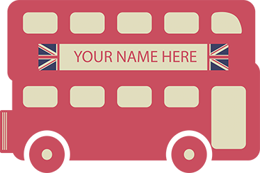 TenStickers. Personalised London Bus Sticker. A great sticker of an iconic London double-decker bus, with space to add your name to make it more personal to you! If you want to decorate your home with a classic British theme, then this cute design is perfect for you.