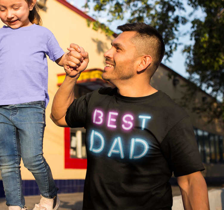 "TenStickers. Best dad neon Father's day t shirt. Father's day t shirt with the text ""best dad"" written with neon letters that seem to emit light. Show everyone what a wonderful father you are!"