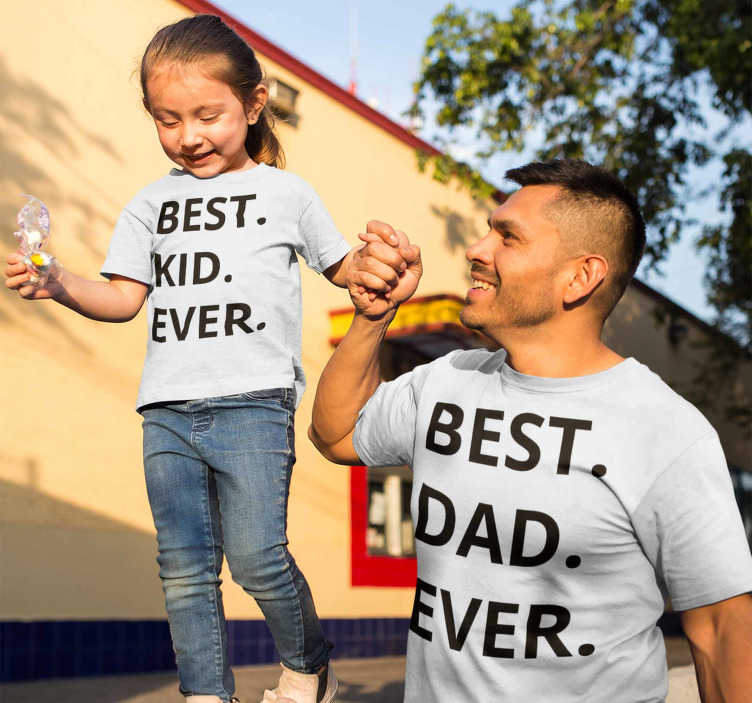 TenStickers. Best dad and best kid Father and kids t-shirt. A T-shirt with the Best Kid Ever text for the son or daughter and a Best Dad Ever T-shirt for the father.njoy every second with your children.