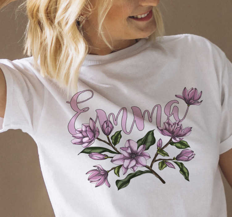 TenStickers. Magnolia with name personalized t-shirt. Show your love for flowers with this magnolia with name personalized t-shirt. A t-shirts that will amaze everyone. You will love it!