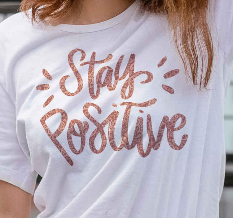 TenStickers. Positive text t-shirt. Buy our casual t-shirt with motivational text to enjoy your simple outing. It is easy to clean and available in different sizes and colours.