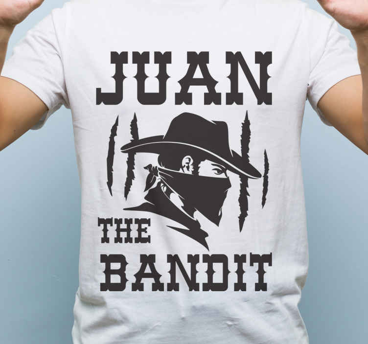 TenStickers. Bandit with name t-shirt design. You want to flag as a mask bandit? here is a customize name bandit cowboy  t-shirt design to do so. It is a high quality product and easy to maintain.