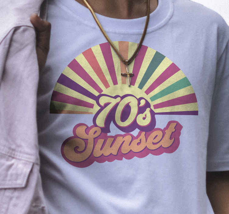 TenStickers. T-shirt 70's sunset quote and sunset. A colorful stripes sunset with 70's sunset quote t-shirt for a 70's designs lover. Have an original look with this product.