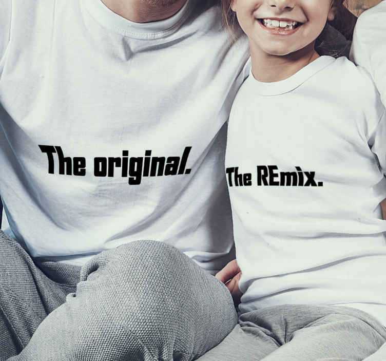 TenStickers. The Original and Remix Father  and son matching shirts. Father and son t-shirt set which features 2 t-shirts, one with the text 'the original' and the other 'the remix' on it. +10,000 satisfied customers.