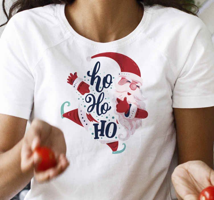 TenStickers. Ho Ho Ho christmas tee shirts. Perfect to get into the christmas mood early! Buy this santa t-shirt today! You can have it at your ho-ho-home in just a few days!