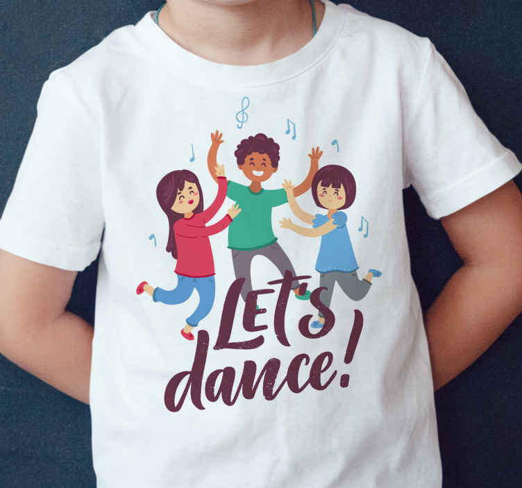 """TenStickers. kids dancing  t-shirt. t-shirt with children's design, the illustration of children dancing with the phrase """"Let's dance"""" ideal for you to dress your children with any pants"""