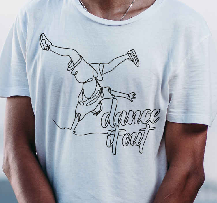 TenStickers. hip hop dancer  t-shirt. Personalized t-shirt on a humorous theme of dance. Let's create your custom T-shirt with Tenstickers.What are you waiting for?